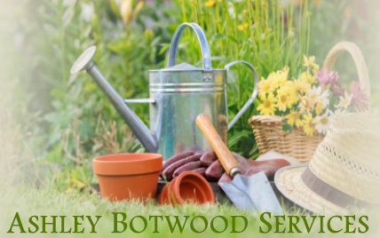 ASHLEY BOTWOOD GARDENING SERVICES
