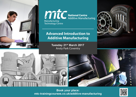 Advanced Introduction to Additive Manufacturing (March 2017, Coventry)