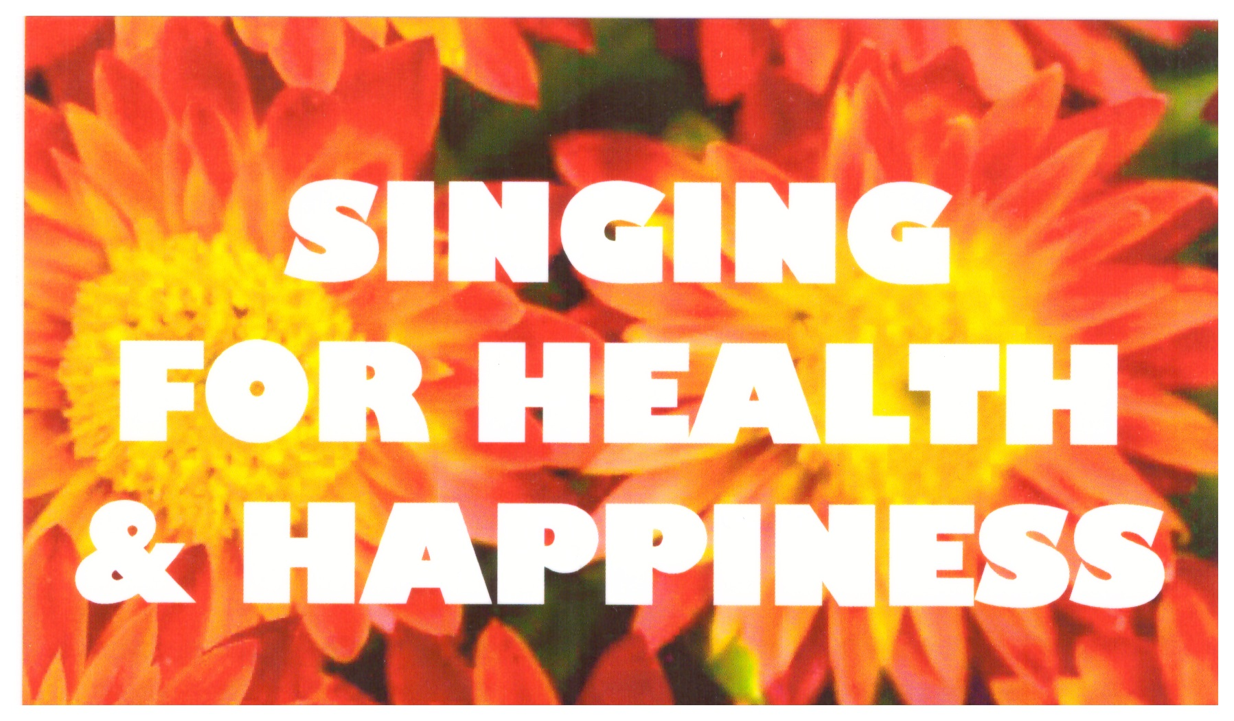 Singing for Health and Happiness